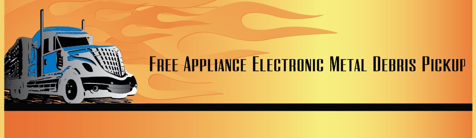 Free Appliance Electronic Metal Debris Pickup